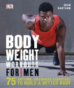 Bodyweight Workouts for Men (Paperback)