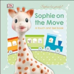 On the Move: A Touch and Feel Book (Board book)
