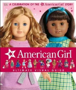 American Girl: Ultimate Visual Guide (Hardcover)