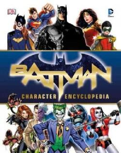 Batman Character Encyclopedia (Hardcover)