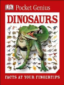 Dinosaurs: Facts at Your Fingertips (Paperback)