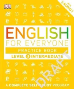 English for Everyone Level 3: Intermediate Practice Book (Paperback)