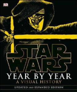 Star Wars Year by Year: A Visual History (Hardcover)
