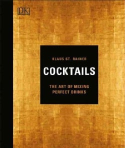 Cocktails: The Art of Mixing Perfect Drinks (Hardcover)