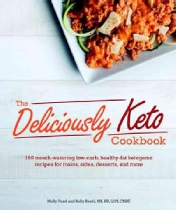 The Deliciously Keto Cookbook (Paperback)