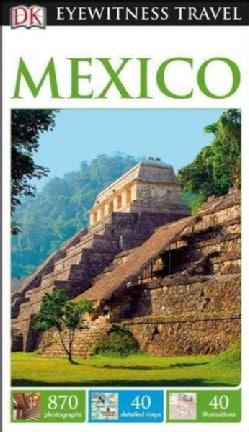 Dk Eyewitness Mexico (Paperback)