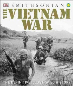 The Vietnam War: The Definitive Illustrated History (Hardcover)
