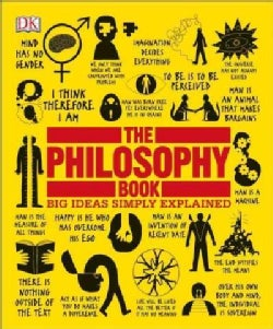 The Philosophy Book: Big Ideas Simply Explained (Paperback)