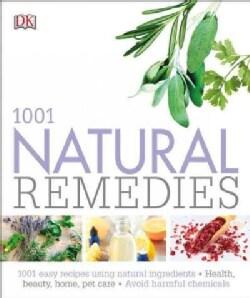 1001 Natural Remedies (Paperback)