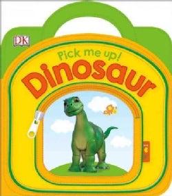 Pick Me Up! Dinosaur (Board book)