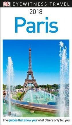 Dk Eyewitness 2018 Paris (Paperback)