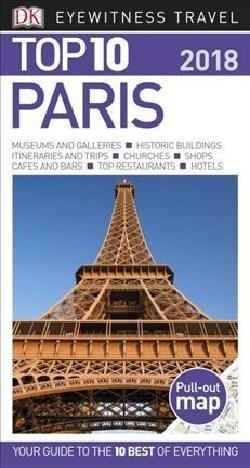 Dk Eyewitness Top 10 2018 Paris (Paperback)