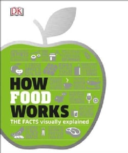 How Food Works (Hardcover)