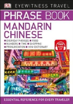 DK Eyewitness Travel Phrase Book Mandarin Chinese (Paperback)