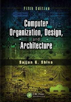 Computer Organization, Design, and Architecture (Hardcover)
