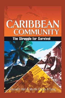 Caribbean Community: The Struggle for Survival (Hardcover)