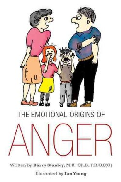 The Emotional Origins of Anger (Hardcover)