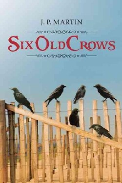 Six Old Crows (Paperback)