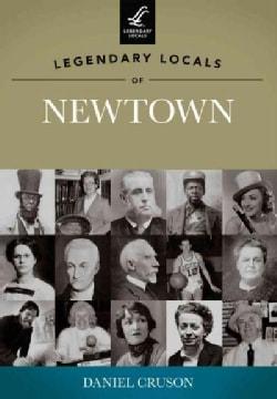 Legendary Locals of Newtown (Paperback)