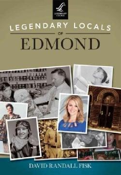 Legendary Locals of Edmond (Paperback)