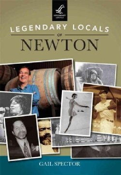 Legendary Locals of Newton (Paperback)