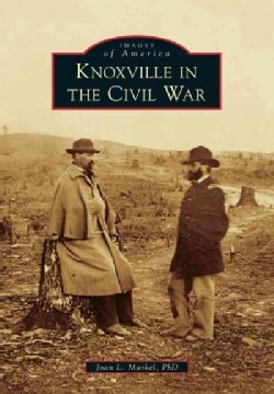 Knoxville in the Civil War (Paperback)