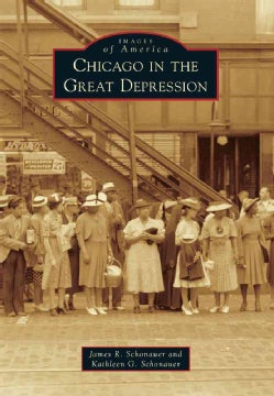 Chicago in the Great Depression (Paperback)