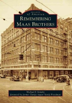 Remembering Maas Brothers (Paperback)