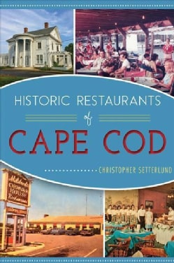 Historic Restaurants of Cape Cod (Paperback)