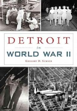 Detroit in World War II (Paperback)