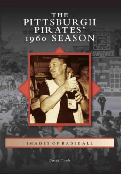 The Pittsburgh Pirates' 1960 Season (Paperback)