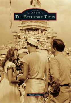 The Battleship Texas (Paperback)