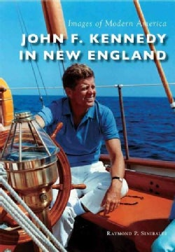 John F. Kennedy in New England (Paperback)