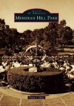 Meridian Hill Park (Paperback)