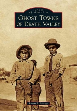 Ghost Towns of Death Valley (Paperback)