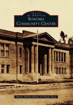 Sonoma Community Center (Paperback)
