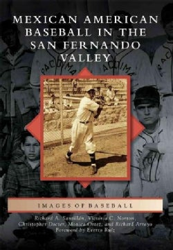 Mexican American Baseball in the San Fernando Valley (Paperback)