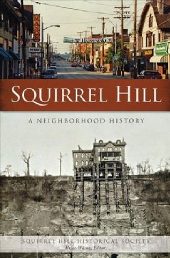 Squirrel Hill: A Neighborhood History (Paperback)