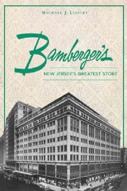 Bamberger's: New Jersey's Greatest Store (Paperback)