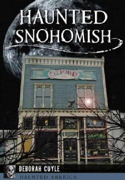 Haunted Snohomish (Paperback)