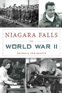 Niagara Falls in World War II (Paperback)