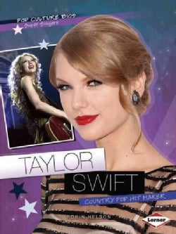 Taylor Swift: Country Pop Hit Maker (Paperback)