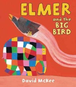 Elmer and the Big Bird (Hardcover)