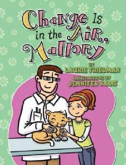 Change Is in the Air, Mallory (Hardcover)