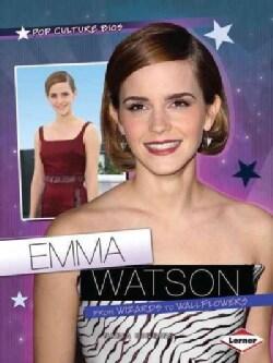 Emma Watson: From Wizards to Wallflowers (Paperback)