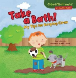 Take a Bath!: My Tips for Keeping Clean (Paperback)