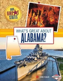 What's Great About Alabama? (Hardcover)