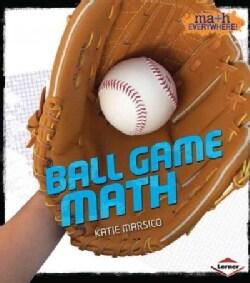 Ball Game Math (Paperback)