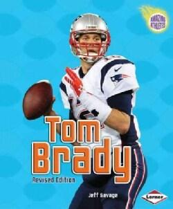 Tom Brady (2nd Revised Edition) (Paperback)
