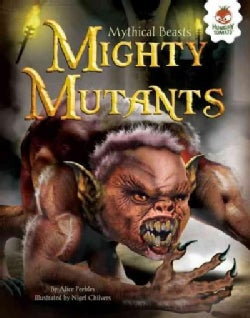 Mighty Mutants (Hardcover)